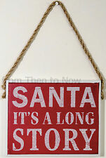 Plaque en bois Gisela Graham Noel Santa It's A Long Story Vintage Xmas