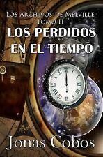 Los Perdidos en el Tiempo : (1ª,2ª y 3ª Parte) (Box Set 2) by Jonas Cobos...