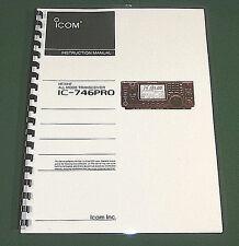 Icom IC-746PRO Instruction manual - Premium Card Stock Covers & 32 LB Paper!