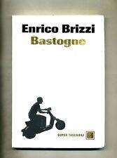 Enrico Brizzi # BASTOGNE # Baldini Castoldi Dalai 2008