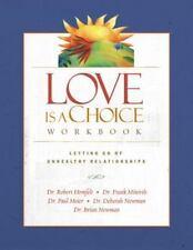 Love Is A Choice Workbook: By Deborah Newman