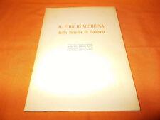 il fiore di medicina della scuola di salerno con testo latino 1954