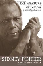 The Measure of a Man: A Spiritual Autobiography,Sydney Poitier