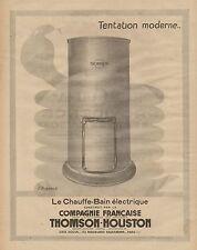 J0708 Le Chauffe-Bain électrique THOMSON - Pubblicità d'epoca - 1928 Old advert