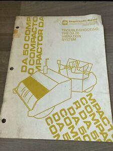 INGERSOLL RAND DA50 COMPACTOR TROUBLE SHOOTING VIBRATION SYSTEM ORIGINAL NOTCOPY