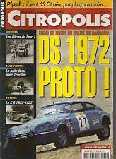 CITROPOLIS 64 DOSSIER CITROEN C6 1928 1932 CITROEN DS Gr5 190CH 1972 BOITE COTAL