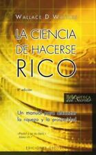 LA CIENCIA DE HACERSE RICO (Spanish Edition) by Wattles, Wallace D. in Used - V