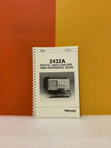 Tektronix 070-7269-00 2432A Digital Oscilloscope User Reference Guide