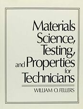Materials Science, Testing, and Properties for Technicians