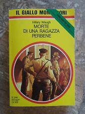 H. WAUGH - MORTE DI UNA RAGAZZA PERBENE - GIALLO MONDADORI - 1990