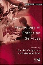 Forensic Practice: Psychology in Probation Services (2005, Paperback)