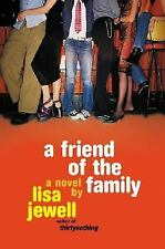 A Friend of the Family by Jewell, Lisa