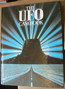 THE UFO CASEBOOK STARTLING CASES AND ASTONISHING PHOTOGRAPHS OF ENCOUNTERS WITH