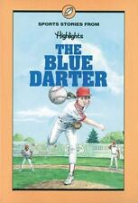 The Blue Darter : And Other Sports Stories