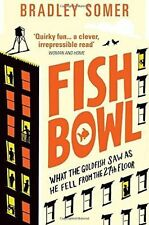 Somer, Bradley, Fishbowl, Very Good Book