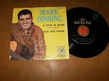 MARK DINNING - A STAR IS BORN - YOU WIN AGAIN  - 45 PS / LISTEN - TEEN ROCK