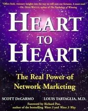 Heart to Heart: The Real Power of Network Marketing
