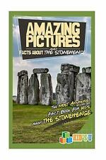 Amazing Pictures and Facts: Amazing Pictures and Facts about the Stonehenge :...