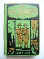 SCARCE 1922 Edition THE BOY TROOPERS ON THE TRAIL By CLAIR W. HAYES