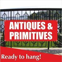 ANTIQUES & PRIMITIVES Banner Vinyl / Mesh Banner Sign Antiquit Vintage Shop