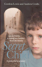 Secret Child by Andrew Crofts, Gordon Lewis BRAND NEW BOOK (Paperback, 2015)
