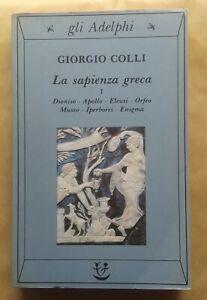 GIORGIO COLLI: LA SAPIENZA GRECA.VOL.1 ADELPHI