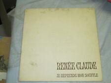 Renee Claude - Je Reprends mon Souffle  33 Rpm Record Vinyl Lp
