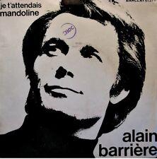 ++ALAIN BARRIERE je t'attendais/mandoline SP BARCLAY RARE VG++