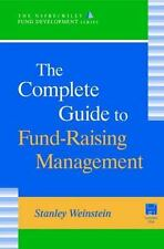 The Complete Guide to Fund-Raising Management (The NSFRE/Wiley Fund-ExLibrary