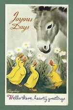 "LOVELY 1947 PC DONKEY & DUCKLINGS ""JOYOUS DAYS"" - ARTIST ""TAYLOR"""
