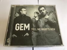 Gem  – Tell Me What's New  CD 2004 11 TRK 871437960755