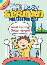 Couleur & Apprendre Faciles Allemand Phrases pour Enfants (Dover Little Activité