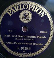 """Parlophon Orch. """"Hoch- & Deutschmeister Marsch"""" rare marches Parlophon 78rpm12"""""""