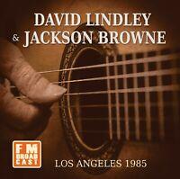 DAVID & JACKSON BROWNE LINDLEY - LOS ANGELES 1985   CD NEU