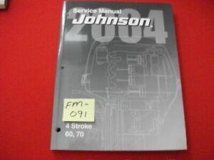 "2004 JOHNSON/BMC OUTBOARDS 60, 70 HP 4-STROKE ""SR"" SERIES SERVICE MANUAL EXC."