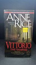 Vittorio The Vampire: Anne Rice. Ballantine Books (2001 Paperback) E-99