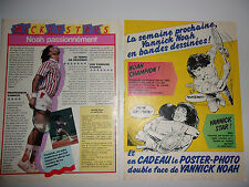 LOT ARTICLES - PUB JOURNAL MICKEY ANNEES 80 SPECIAL YANNICK NOAH