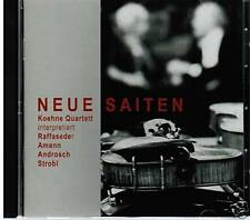 CD NEUE SAITEN KOEHNE QUARTETT INTERPRETIERT RAFFASEDER AMANN STROBL ANDROSCH