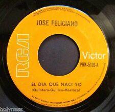 JOSE FELICIANO / EL DIA QUE NACI YO / TU ME HACES FALTA / 45 RPM RECORD / EX