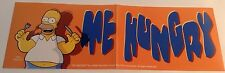 """THE SIMPSONS - BUMPER STICKER -- Homer Simpson """"ME HUNGRY"""" --  AUTOCOLLANT"""