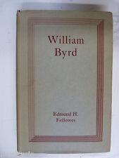 WILLIAM BYRD edmund h fellowes , 1936 HB