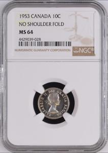 :1953 SILVER ELIZABETH-II 10C NSF CANADA KM#51 LOW-POP NGC MS-64 HIGHEST-GRADES
