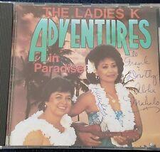 The Ladies K Adventures in Paradise CD 1990 SIGNED Mamo Records Makana HI
