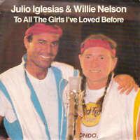 """Julio Iglesias & Willie Nelson To All T 7"""" Single In Vinyl Schallplatte 56057"""
