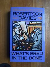 Robertson Davies: Whats Bred in the Bone, Lyre of Orpheus