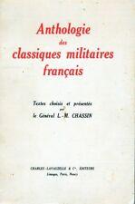 C1 General CHASSIN Anthologie des CLASSIQUES MILITAIRES FRANCAIS Dedicace ENVOI