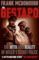 THE GESTAPO - FRANK MCDONOUGH - NEW PAPERBACK BOOK