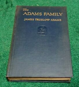 1930 THE ADAMS FAMILY President John Charles Francis Quincy James Truslow HC