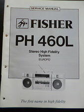 Original Service Manual  Fisher  Stereo High Fidelity System PH-460L