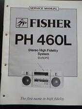 ORIGINALI service manual Fisher stereo alta fedeltà System ph-460l